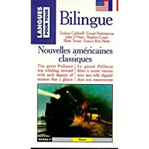 NOUVELLES CLASSIQUES AMERICAINES : CLASSIC AMERICAN SHORT STORIES. : Bilingue anglais/français