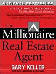 The Millionaire Real Estate Agent: It's Not About The Money. . .It's About Being The Best You Can Be!