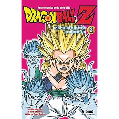Dragon Ball Z - 8e partie - Tome 02: Le combat final contre Majin Boo
