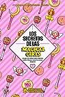 Los secretos de las Magical Girls: Lo que no sabías sobre Sakura, Sailor Moon y otras heroínas mágicas par Bárbara Fernández García