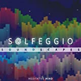 Solfeggio Soundscapes