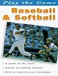 Baseball & Softball (Play the Game)