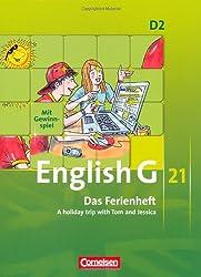 English G 21 - Ausgabe D: Band 2: 6. Schuljahr - Das Ferienheft: A holiday trip with Tom and Jessica. Arbeitsheft