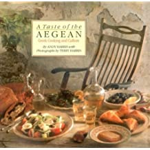 A Taste of the Aegean: Greek Cooking and Culture by Andy Harris (1992-08-01)