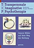 Transpersonale Imaginative Psychotherapie (Amazon.de)