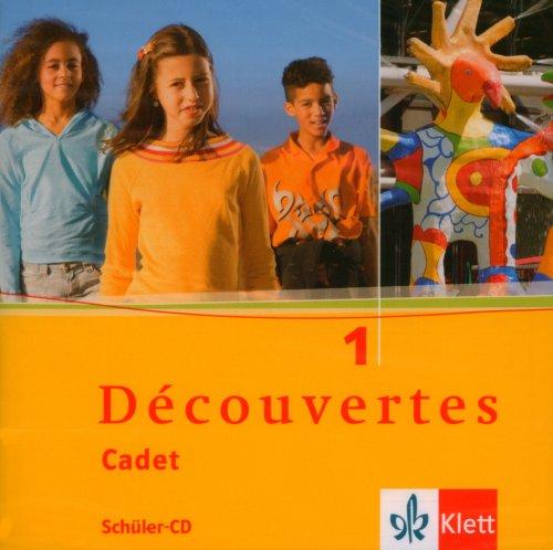 Découvertes Cadet 1. Schüler-Audio-CD: Französisch als 2. Fremdsprache. Baden-Württemberg
