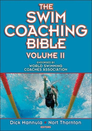 The Swim Coaching Bible Vol 2 par Dick Hannula, Nort Thornton