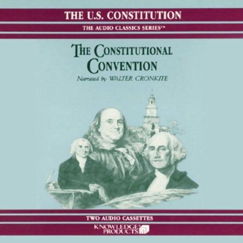 The Constitutional Convention  Audiolibri