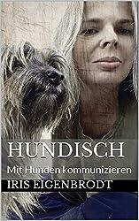 Hundisch: Mit Hunden kommunizieren