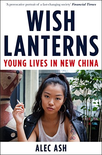 wish-lanterns-young-lives-in-new-china-english-edition