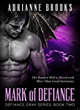 MARK OF DEFIANCE (Defiance Gray Book 2) (English Edition)