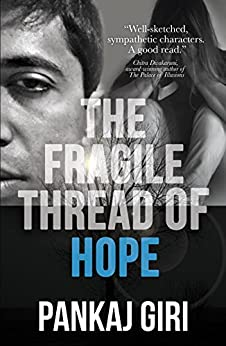 The Fragile Thread of Hope by [Giri, Pankaj]