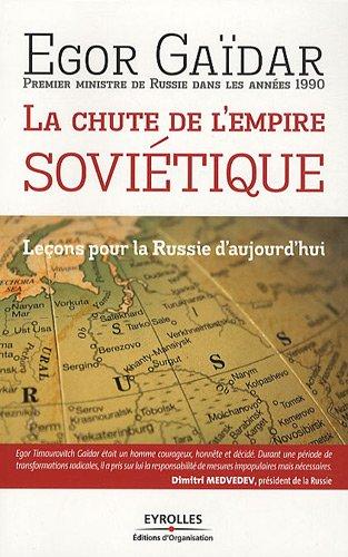 La chute de l'empire soviétique: Leçons pour la Russie d'aujourd'hui