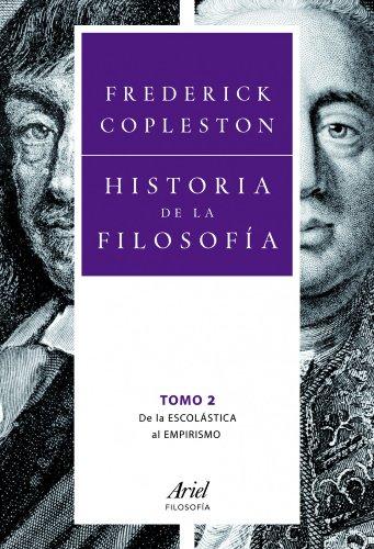 Historia de la filosofía ii: de la escolástica al empirismo (ariel filosofía) Descargar Epub Ahora