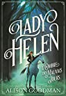 Lady Helen, tome 3 : L'Ombre des Mauvais Jours par Goodman