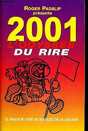 2001 l'odyssee du rire (le meilleur livre de blagues de la galxie)