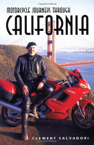 Motorcycle Journeys Through California