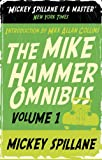The Mike Hammer Omnibus:I, the Jury,My Gun is Quick,Vengeance is Mine! v. 1