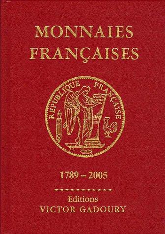 Monnaies Françaises 1789-2005