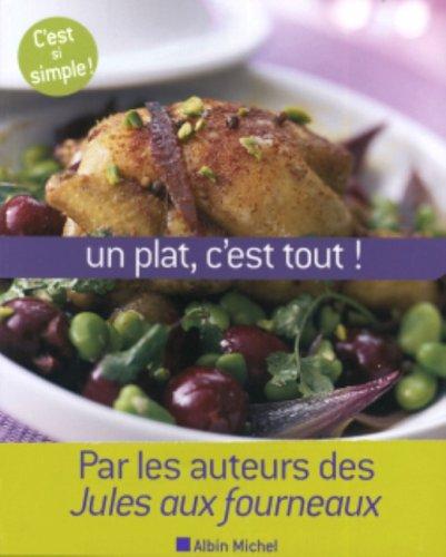 un-plat-cest-tout-80-plats-uniques-et-leurs-recettes
