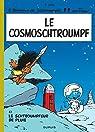 Les Schtroumpfs, tome 6 : Le CosmoSchtroumpf par Peyo