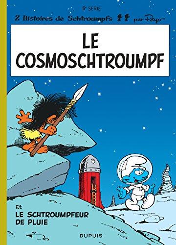 Le Cosmoschtroumpf - Le Schtroumpfeur de pluie, tome 6