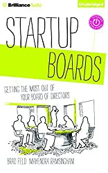 Startup Boards: Getting the Most Out of Your Board of Directors by Brad Feld (2014-12-16)