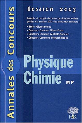Physique et chimie MP : Session 2003