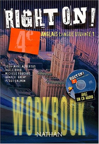 Right on ! 4ème Anglais Langue vivante 1 + 1CD audio, Workbook