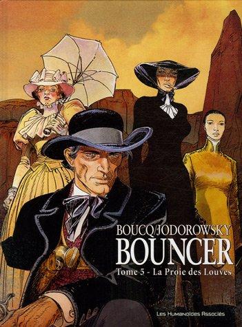 Bouncer, Tome 5 : La Proie des Louves