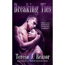 Breaking Ties (Military Romantic Suspense): (A SEAL Team Heartbreakers Novella)