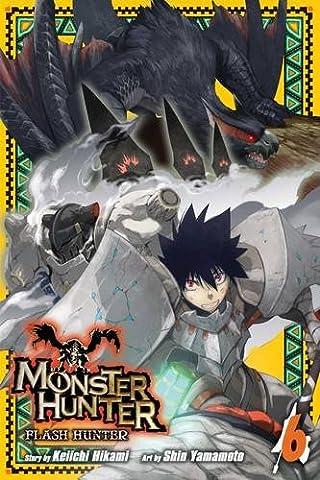 Monster Hunter: Flash Hunter, Vol. 6