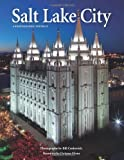Salt Lake City: A Photographic Portrait by Bill Crnkovich (2013-03-22)