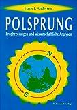 Image de Polsprung: Prophezeiungen und Wissenschaftliche Analysen