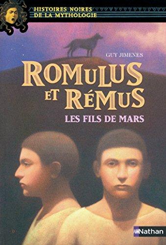 Romulus et Rémus (NOIRES MYTHO t. 23)