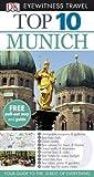 DK Eyewitness Top 10 Travel Guide: Munich - Elfie Ledig