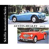Austin Healey 100-4, 100-6, 3000 and Sprite Mk, I-Iv, 1953-1972