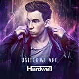 Songtexte von Hardwell - United We Are