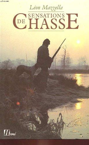 Sensations de chasse