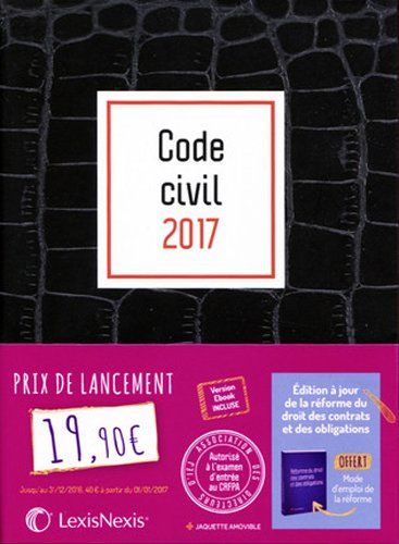 Code civil 2017 - Jaquette graphik croco: Version Ebook incluse.