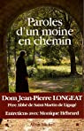 Paroles d'un moine en chemin par Longeat