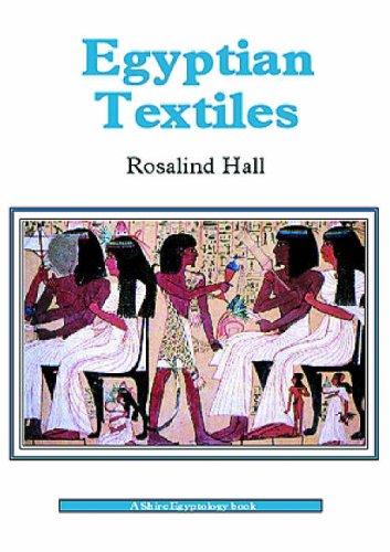 Egyptian Textiles (Shire Egyptology) por Rosalind Hall