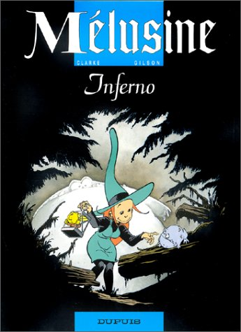 Mélusine, Tome 3 : Inferno
