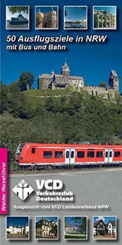 Preisvergleich Produktbild 50 Ausflugsziele in NRW. Mit Bus und Bahn - ausgesucht von VCD-NRW