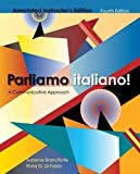 Parliamo italiano! Fourth Edition Instructor's Annotated Edition by Suzanne Branciforte (Dec 1 2010)