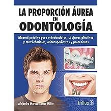 la proporcion aurea en odontologia