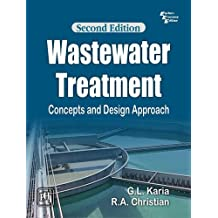 Wastewater Treatment: Concepts and Design Approach