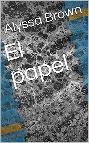 El papel por Alyssa Brown