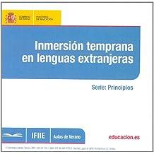 Inmersión temprana en lenguas extranjeras (Aulas de Verano. Serie: Principios)