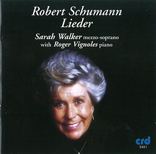 Sarah Walker : Schumann: Lieder